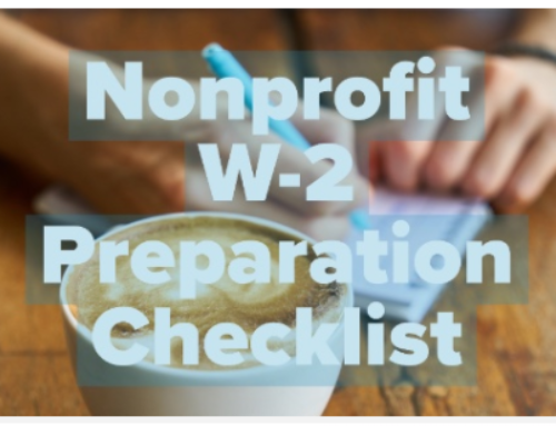 7 Requirements for Year-End Nonprofit W-2 Preparation